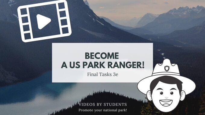 Séquence anglais : Become a US Park Ranger 3e Tâches finales vidéos